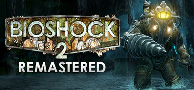 Купить BioShock 2 Remastered