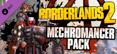 Borderlands 2: Мехромантка Гайка / Borderlands 2: Mechromancer Pack для STEAM