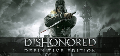 Dishonored - Definitive Edition для STEAM