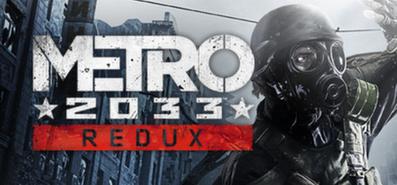 Metro 2033 Redux для STEAM