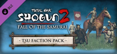 Купить Total War: SHOGUN 2 - Fall of the Samurai - Tsu Faction Pack DLC