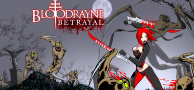 BloodRayne Betrayal для STEAM