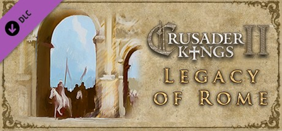 Crusader Kings II: Legacy of Rome для STEAM
