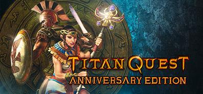 Titan Quest Anniversary Edition для STEAM