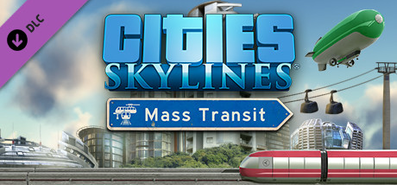 Cities: Skylines - Mass Transit для STEAM