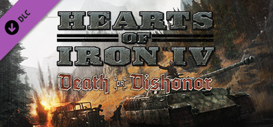 Hearts of Iron IV: Death or Dishonor для STEAM