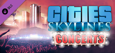 Cities: Skylines - Concerts для STEAM