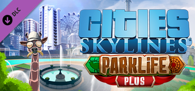 Cities: Skylines - Parklife Plus для STEAM