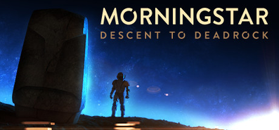 Купить Morningstar: Descent to Deadrock