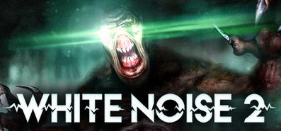 White Noise 2 для STEAM