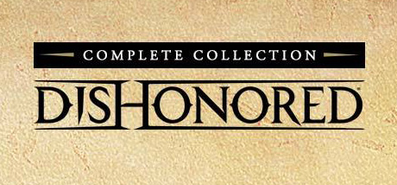 Купить Dishonored: Complete Collection