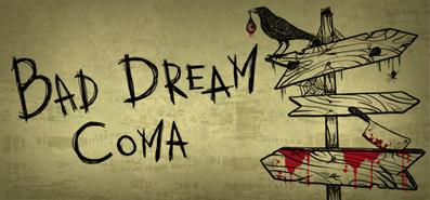 Купить Bad Dream: Coma
