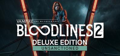 Купить Vampire: The Masquerade - Bloodlines 2: Unsanctioned Edition