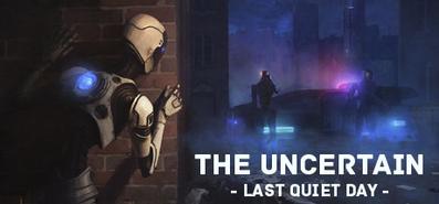 Купить The Uncertain: Last Quiet Day